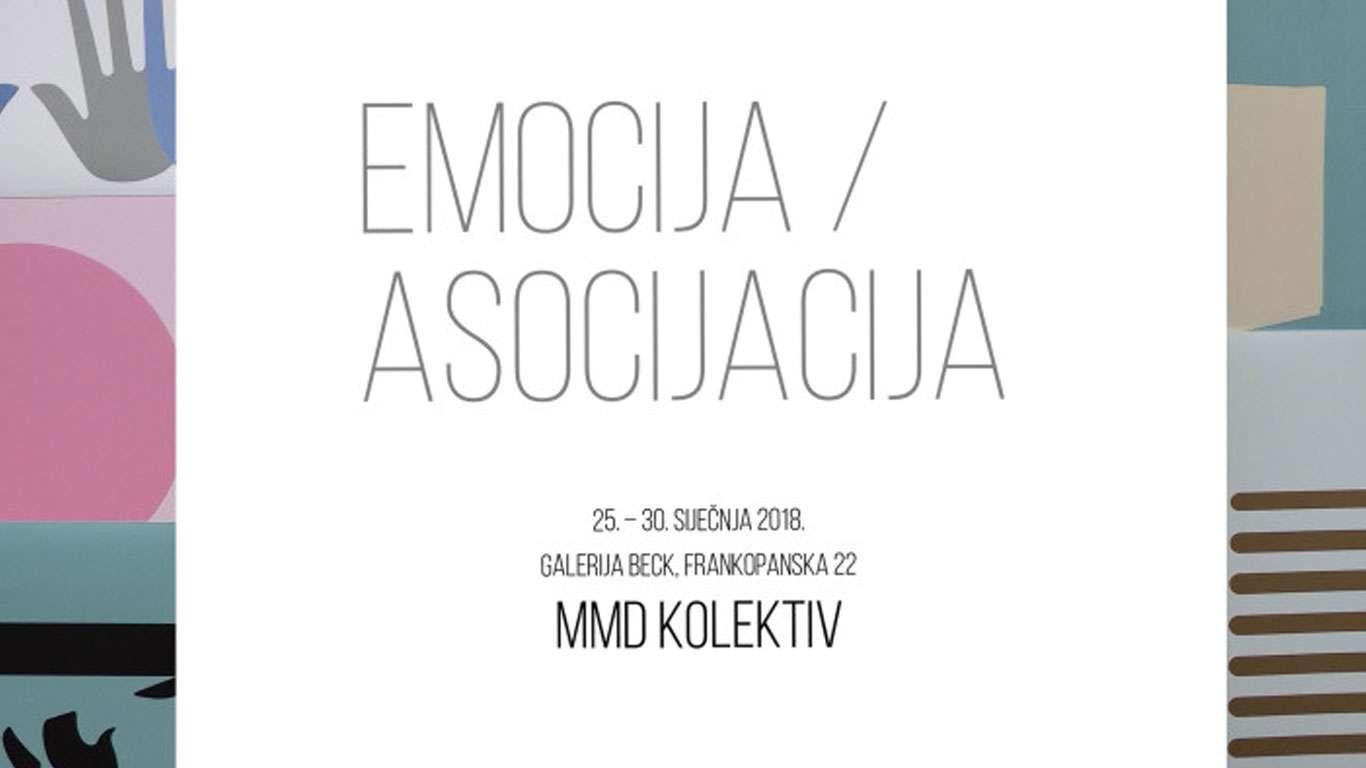 MMD KOLEKTIV: Emocija/Asocijacija